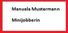 Namensschild mit dem Sozialstatus Minijobberin
